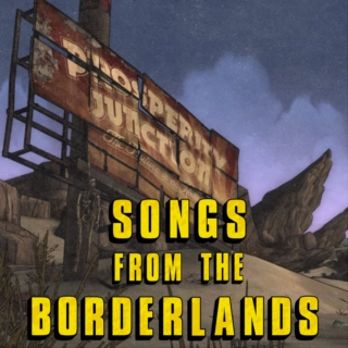 SONGS FROM THE BORDERLANDS