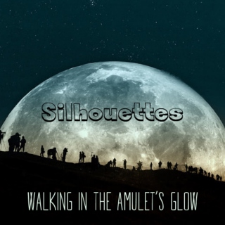 Silhouettes - walking in the amulet's glow