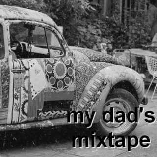 my dad's mixtape