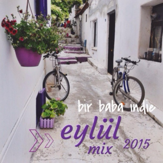 Bir Baba Indie Mix | September 2015