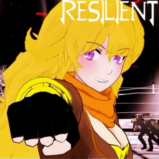 RESILIENT: a Yang Xiao Long Playlist