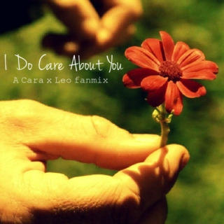 I Do Care About You