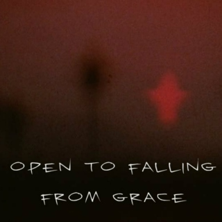 Open to Falling From Grace