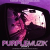 PurpleMuzik Drank.8 (Screwed by FYM)