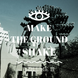 make the ground shake volume II