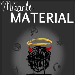 All Hell Takes Baby Steps- A Miracle Material Playlist