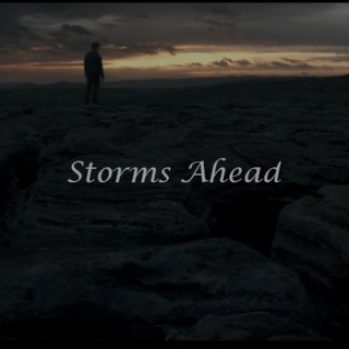 Storms Ahead