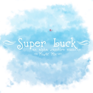 Super Luck Music Mix