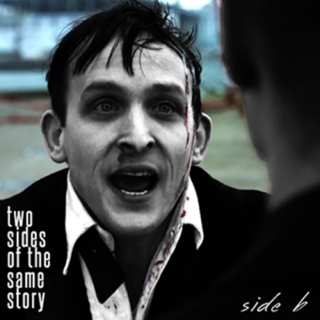 Two Sides of the Same Story - Side B