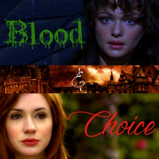 Blood and Choice