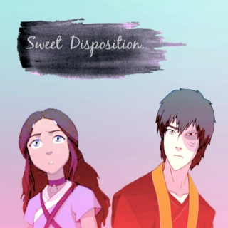 Sweet Disposition.