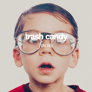 Trash Candy