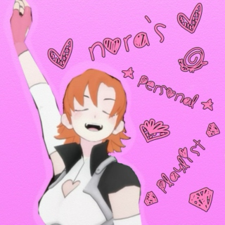 nora valkyrie's personal playlist!