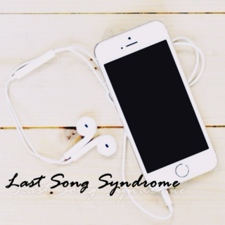 Last Song Syndrome | 01