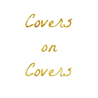 Covers on Covers