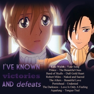 I've known victories and defeats - 4x9 mix