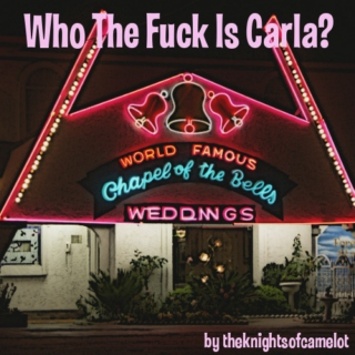 Who The Fuck Is Carla?