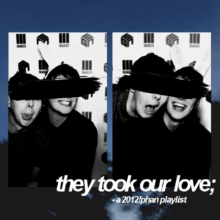 THEY TOOK OUR LOVE
