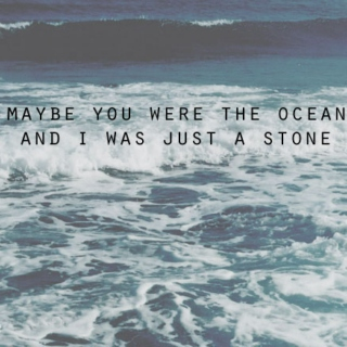 oceans between you and me