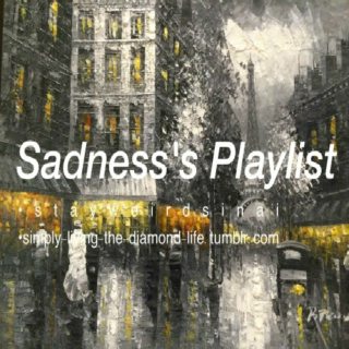 Sadness's Playlist
