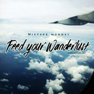 Feed Your Wanderlust