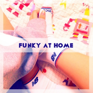 Funky at Home