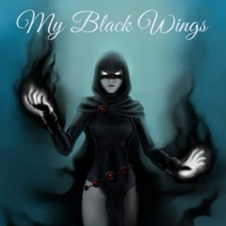 My Black Wings [Raven FST]