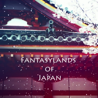 Fantasylands of Japan
