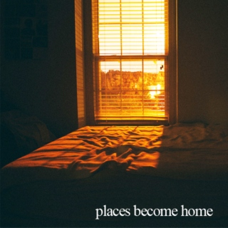 places become home