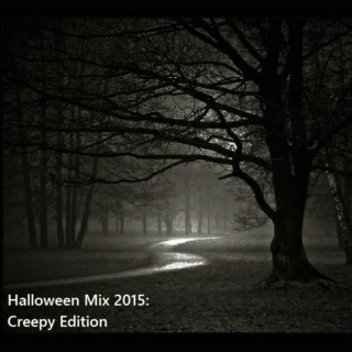 Halloween Mix 2015: Creepy Edition
