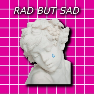 ☯rad but sad☯