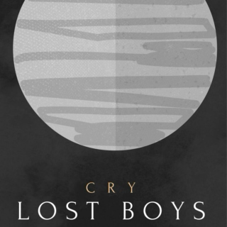 Cry, Lost Boys
