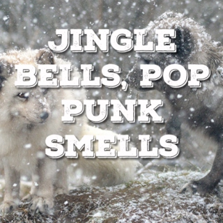 Jingle Bells, Pop Punk Smells