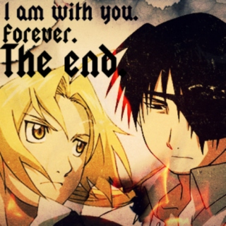 I am with you. Forever. The end. [Roy/Ed playlist]