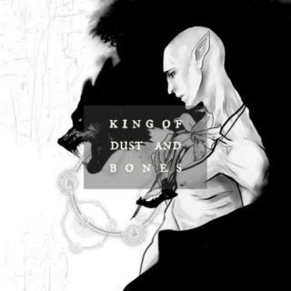 king of dust and bones
