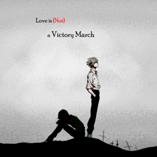 Love is (Not) a Victory March