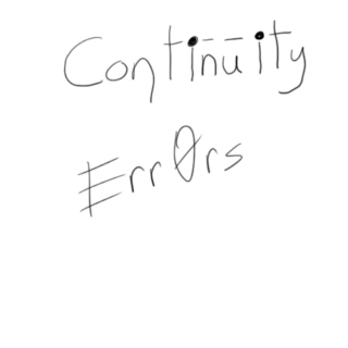 Continuity Err0rs