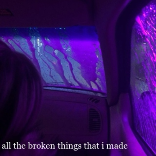 all the broken things that i made
