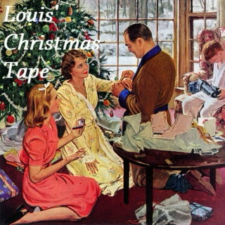 Louis' Christmas Tape