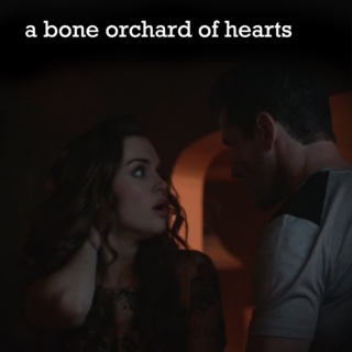 A Bone Orchard of Hearts