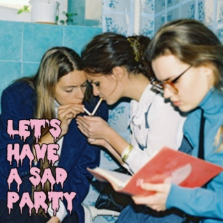 let's have a sad party