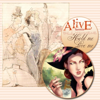 [AlivE] fanmix - Hold me, Love me {Billy&Viviene}