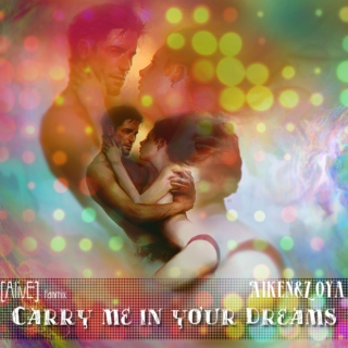 [AlivE] fanmix - Aiken/Zoya - Carry Me in Your Dreams