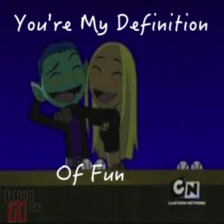 You're My Definition of Fun