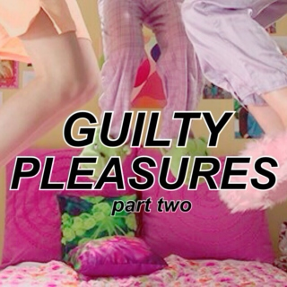 GUILTY PLEASURES II