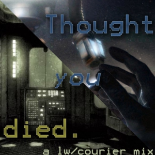 ☢ thought you died ☢