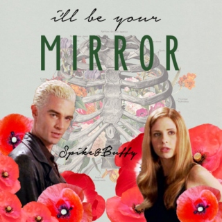i'll be your mirror (a spuffy mix)