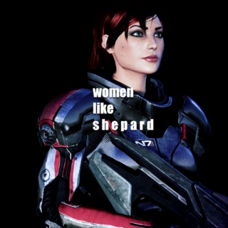 women like shepard... even more rare