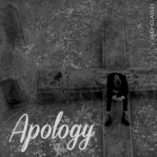 Apology Part One.