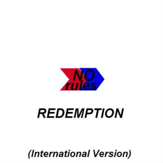 No Rules-Redemption (International Version) (2005)